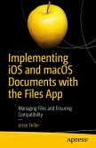 Implementing iOS and macOS Documents with the Files App (eBook, PDF)