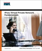 IPSec Virtual Private Network Fundamentals (eBook, PDF)