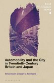 Automobility and the City in Twentieth-Century Britain and Japan (eBook, ePUB)