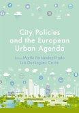 City Policies and the European Urban Agenda (eBook, PDF)