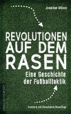 Revolutionen auf dem Rasen (eBook, ePUB)
