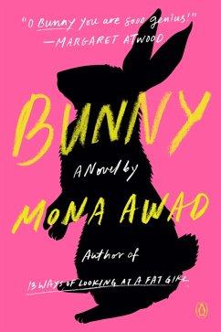 Bunny (eBook, ePUB) - Awad, Mona