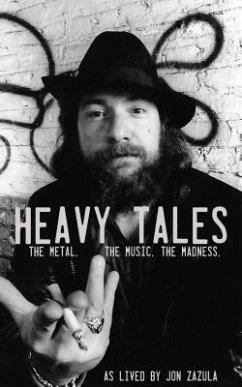 Heavy Tales (eBook, ePUB) - Zazula, Jon