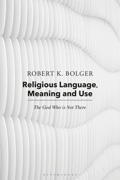 Religious Language, Meaning, and Use (eBook, PDF) - Bolger, Robert K.; Coburn, Robert C.