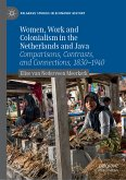 Women, Work and Colonialism in the Netherlands and Java (eBook, PDF)