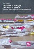 Synästhetische Strategien in der Kunstvermittlung (eBook, PDF)