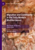 Migration and Community in the Early Modern Mediterranean (eBook, PDF)