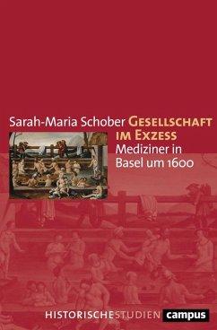 Gesellschaft im Exzess (eBook, ePUB) - Schober, Sarah-Maria