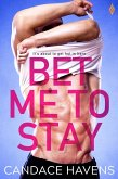 Bet Me to Stay (eBook, ePUB)