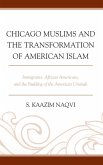 Chicago Muslims and the Transformation of American Islam (eBook, ePUB)