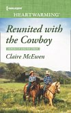 Reunited With The Cowboy (Mills & Boon Heartwarming) (Heroes of Shelter Creek, Book 1) (eBook, ePUB)
