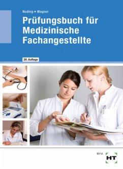 Prüfungsbuch für Medizinische Fachangestellte - Nuding, Helmut; Wagner, Margit