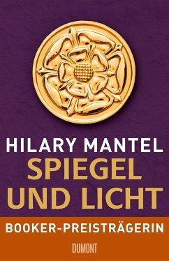 Spiegel und Licht / Tudor-Trilogie Bd.3 - Mantel, Hilary