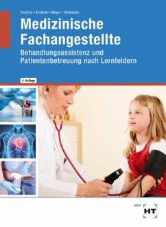 Medizinische Fachangestellte - Feuchte, Christa; Krobath, Clarissa; Mayer, Angelika; Stollmaier, Winfried