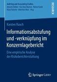 Informationsabstufung und -verknüpfung im Konzernlagebericht