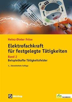 Elektrofachkraft für festgelegte Tätigkeiten - Fröse, Heinz Dieter