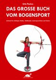 Das große Buch vom Bogensport