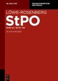 Löwe/Rosenberg. Die Strafprozeßordnung und das Gerichtsverfassungsgesetz §§ 137-150