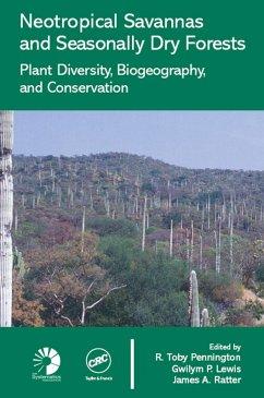 Neotropical Savannas and Seasonally Dry Forests (eBook, ePUB)
