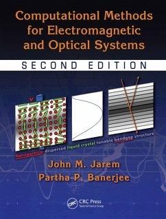 Computational Methods for Electromagnetic and Optical Systems (eBook, PDF) - Jarem, John M.; Banerjee, Partha P.