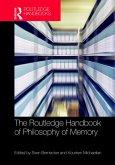 The Routledge Handbook of Philosophy of Memory (eBook, ePUB)