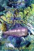 Escape on the Astral Express