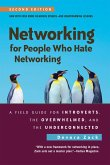 Networking for People Who Hate Networking, Second Edition (eBook, ePUB)