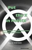 Put the X in PolitiX (eBook, PDF)