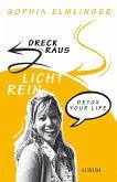 Dreck raus - Licht rein (eBook, ePUB)