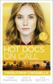 Hot Docs On Call: Tinseltown Cinderella: His Pregnant Sleeping Beauty (The Hollywood Hills Clinic) / Taming Hollywood's Ultimate Playboy (The Hollywood Hills Clinic) / Winning Back His Doctor Bride (The Hollywood Hills Clinic) (eBook, ePUB)
