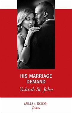 His Marriage Demand (Mills & Boon Desire) (The Stewart Heirs, Book 2) (eBook, ePUB)