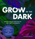 Grow in the Dark (eBook, ePUB)