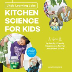 Little Learning Labs: Kitchen Science for Kids, abridged paperback edition (eBook, ePUB) - Heinecke, Liz Lee