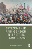 Citizenship and Gender in Britain, 1688-1928 (eBook, PDF)