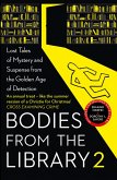 Bodies from the Library 2: Forgotten Stories of Mystery and Suspense by the Queens of Crime and other Masters of Golden Age Detection (eBook, ePUB)