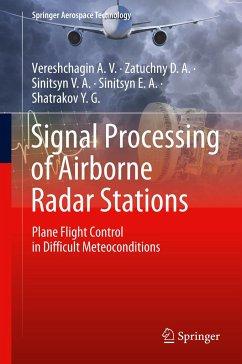 Signal Processing of Airborne Radar Stations - Vereshchagin A.V.; Zatuchny D.A.; Sinitsyn V.A.