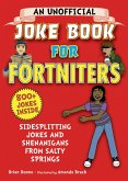 An Unofficial Joke Book for Fortniters (eBook, ePUB)
