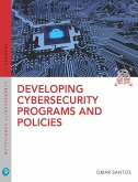 Developing Cybersecurity Programs and Policies (eBook, PDF)