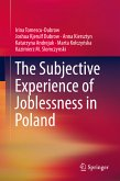 The Subjective Experience of Joblessness in Poland (eBook, PDF)