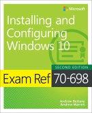 Exam Ref 70-698 Installing and Configuring Windows 10 (eBook, PDF)