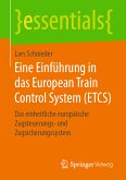 Eine Einführung in das European Train Control System (ETCS) (eBook, PDF)
