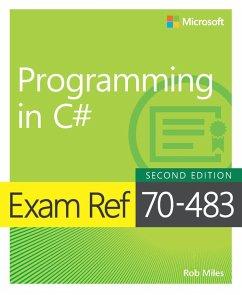 Exam Ref 70-483 Programming in C (eBook, PDF) - Miles Rob