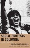 Social Protests in Colombia (eBook, ePUB)