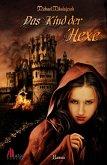 Das Kind der Hexe: Historischer Roman (eBook, ePUB)