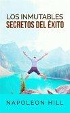 Los inmutables Secretos del éxito (Traducción: David De Angelis) (eBook, ePUB)