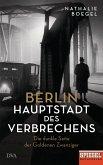 Berlin - Hauptstadt des Verbrechens (Mängelexemplar)