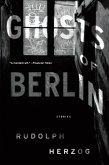 Ghosts of Berlin (eBook, ePUB)