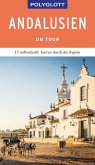 POLYGLOTT on tour Reiseführer Andalusien (eBook, ePUB)