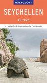 POLYGLOTT on tour Reiseführer Seychellen (eBook, ePUB)