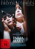 Die Unterwerfung der Emma Marx: Die Herrin